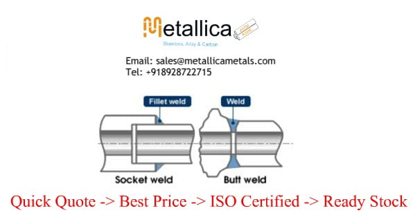 Differences Between Socket Weld & Butt Weld